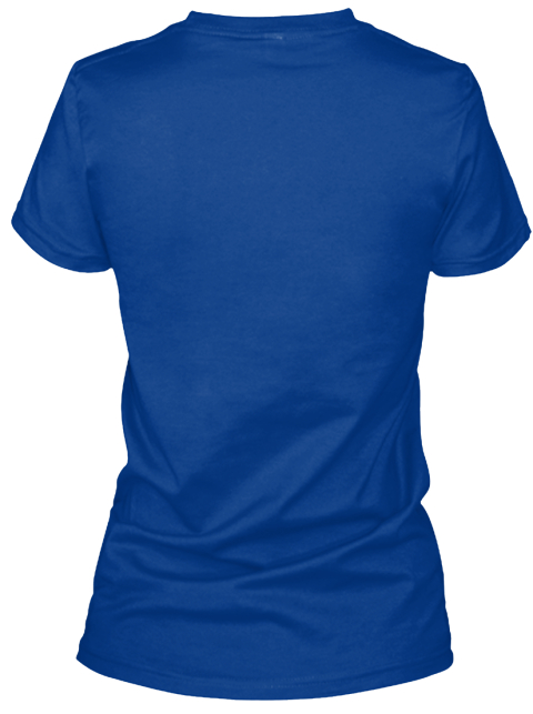 Ophthalmology Clinic Manager True Royal T-Shirt Back