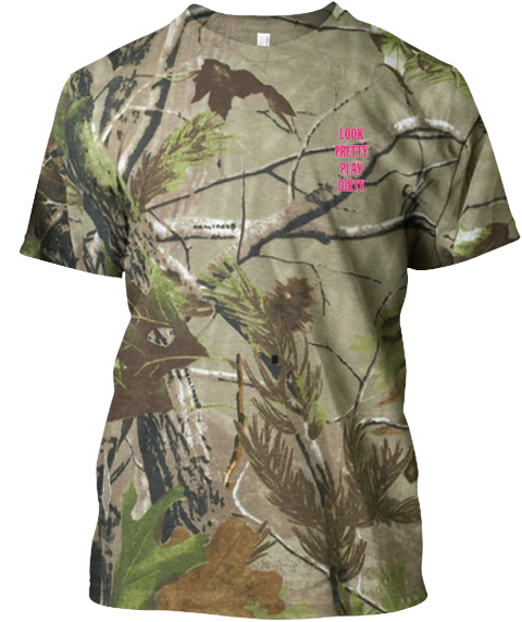 Look Pretty Play Dirty   Pink Edition Camouflage T-Shirt Front