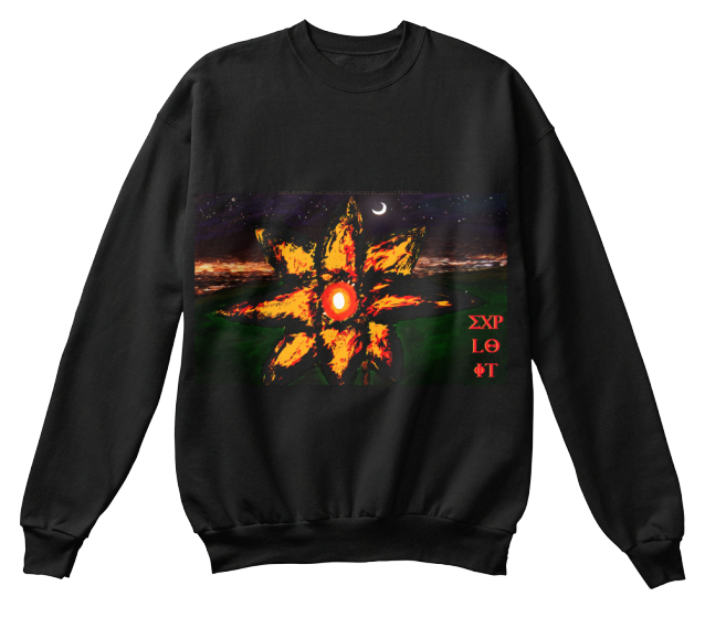 100% Raster Artwork Created By Gaige Hopkins. Exp Lo It Exp Lo It Sweatshirt Front