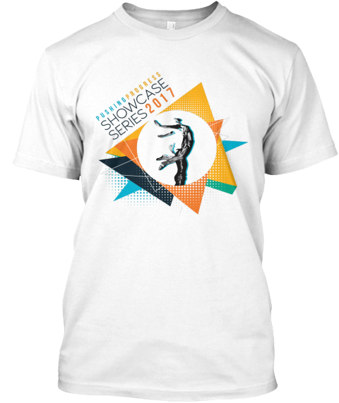2017 Pushing Progress Showcase Series White T-Shirt Front