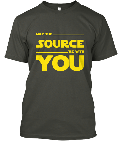 May The Source Be With You Smoke Gray T-Shirt Front