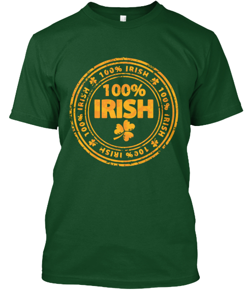 100% Irish Deep Forest T-Shirt Front
