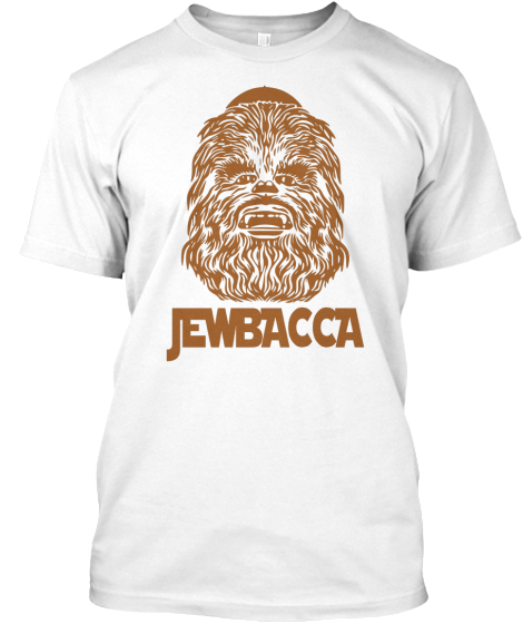 Jewbacca T-Shirt Front