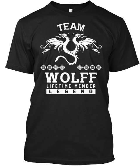 Team Wolff Lifetime Member T Shirt Black T-Shirt Front