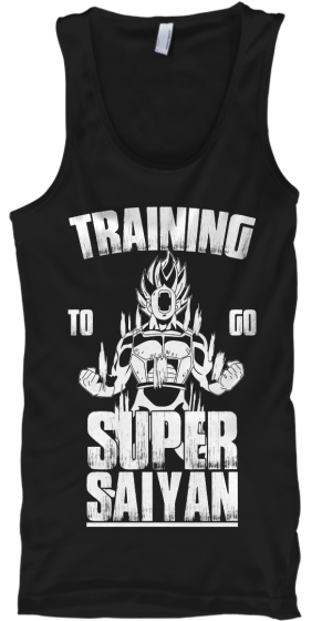 Training To Go Super Saiyan  Tank Top Front