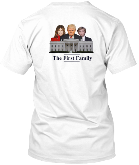 The First Family White T-Shirt Back