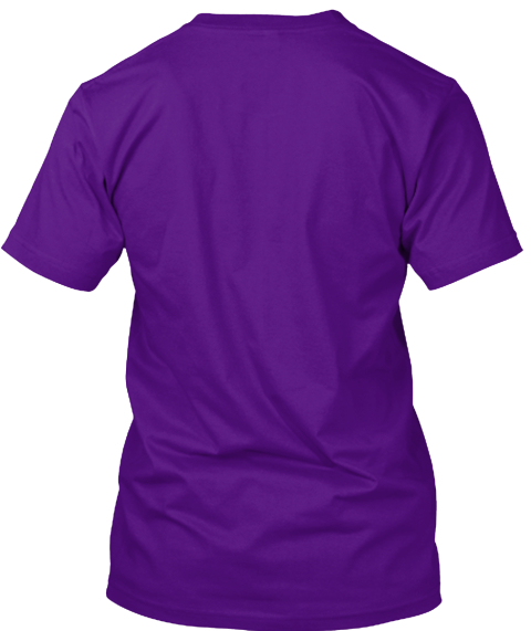 All Of My Plans End With... Team Purple T-Shirt Back