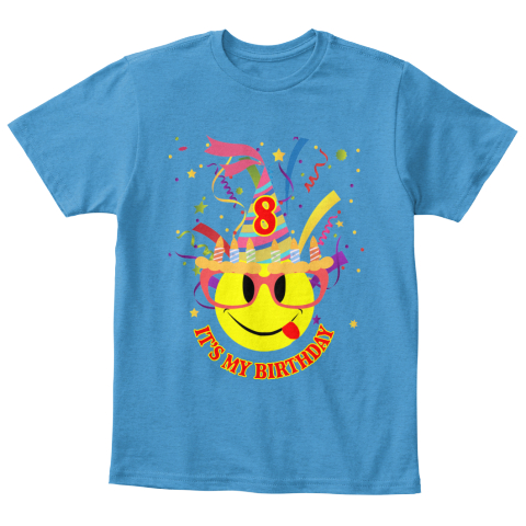 8 Its My Birthday Heathered Bright Turquoise T Shirt Front