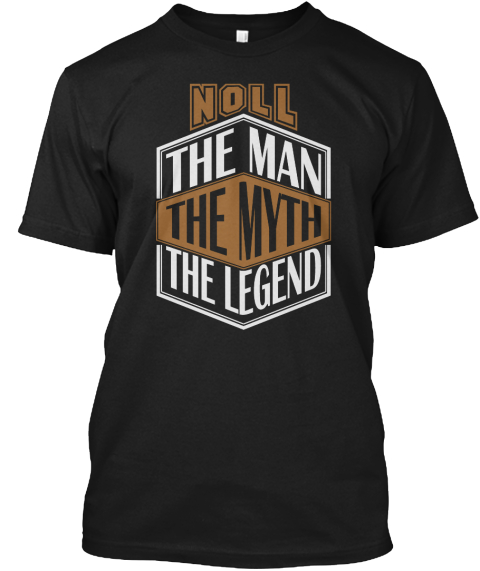 Noll The Man The Legend Thing T Shirts Black T-Shirt Front