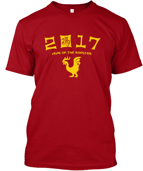 2017 Year Of The Rooster Deep Red T-Shirt Front