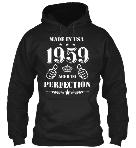 Made In Usa 1959 Aged To Perfection Black T-Shirt Front