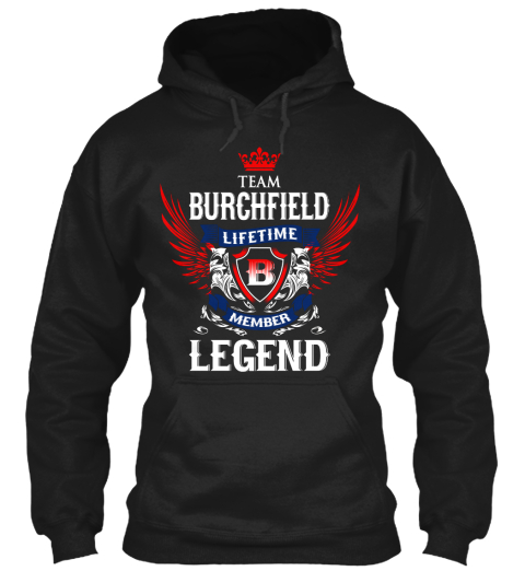 Team Burchfield Lifetime Member Legend Black T-Shirt Front