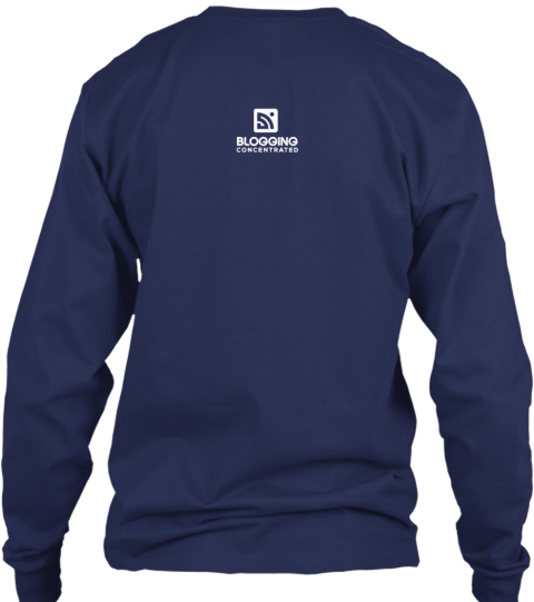 Blogging Shirt Of The Month: September Navy Long Sleeve T-Shirt Back