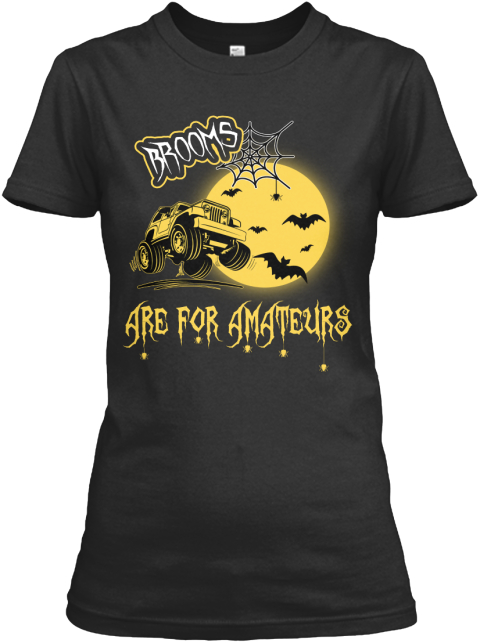 Brooms Are For Amateurs Black Women's T-Shirt Front