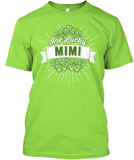 One Lucky Mimi  T-Shirt Front