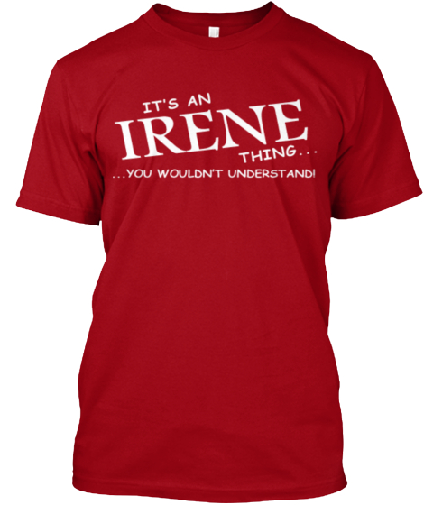 Limited Edition   Irene Thing T-Shirt Front