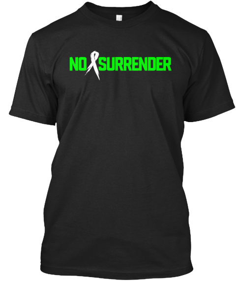 No Surrender Black T-Shirt Front