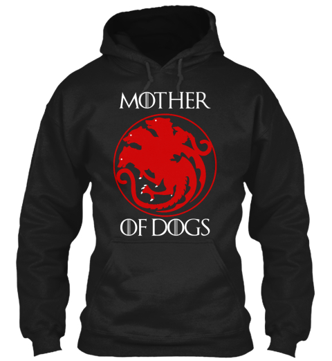 Mother Of Dogs Black Sweatshirt Front