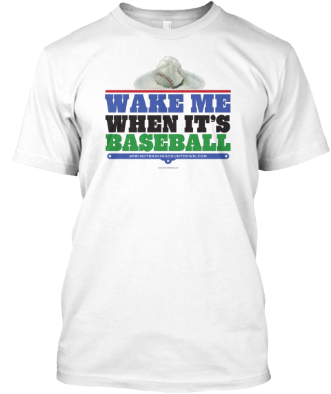 Wake Me When It's Baseball White Camiseta Front
