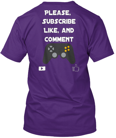 Please,  Subscribe Like, And Comment Purple T-Shirt Back