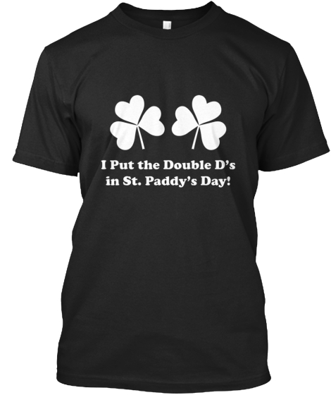 Double D's St. Paddy's Day T-Shirt Front