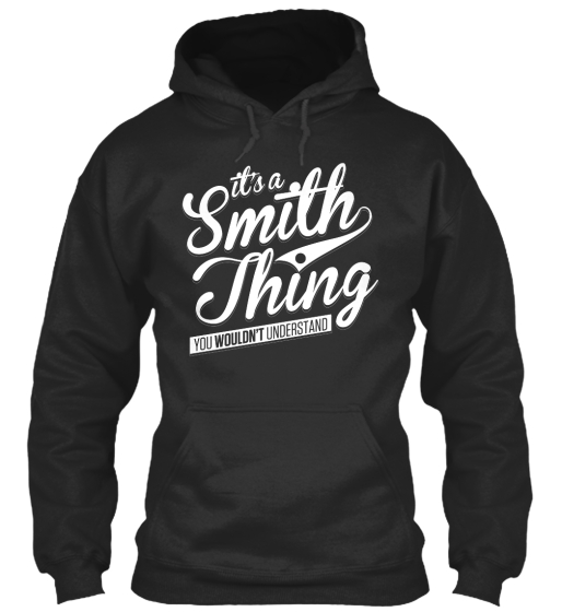 Ita Smith Thingyou Wouldnt Understand Sweatshirt Front