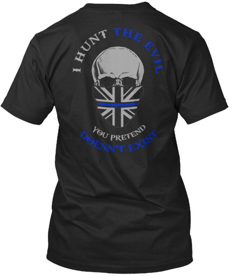 I Am The Sheepdog I Hunt The Evil You Pretend Doesn't Exist T-Shirt Back
