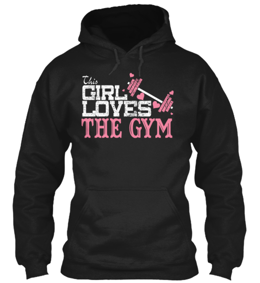 This Girl Loves The Gym  Sweatshirt Front