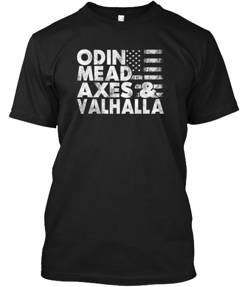 Odin Mead Axes & Valhalla T-Shirt Front