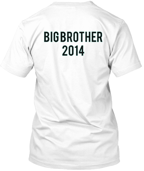 Big Brother 2014 White T-Shirt Back