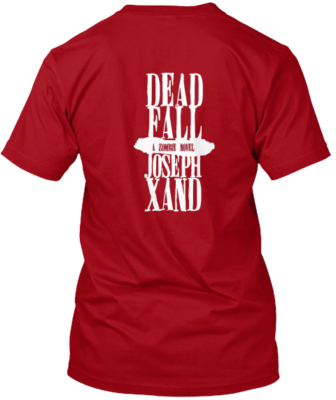 Dead Fall Deep Red T-Shirt Back