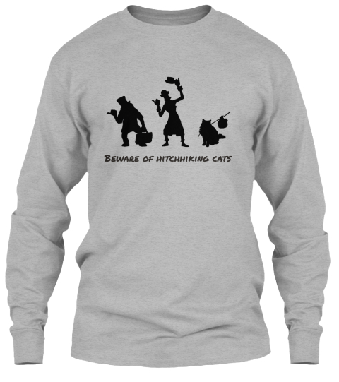 Beware Of Hitchhiking Cats Www.Dlcats.Com Sport Grey Long Sleeve T-Shirt Front
