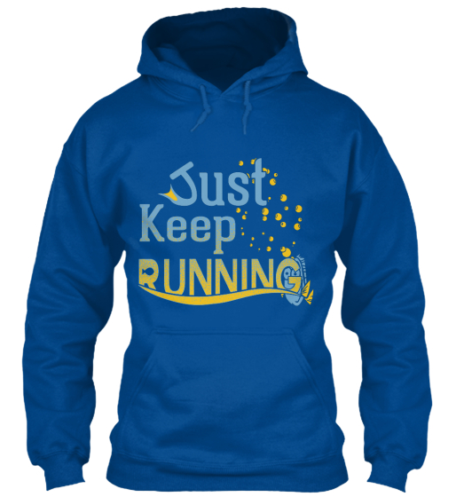 Just Keep Running Sweatshirt Front