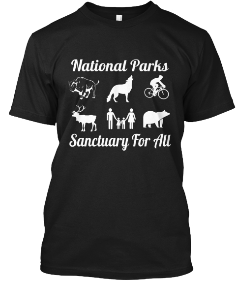 National Parks Sanctuary For All Black T-Shirt Front