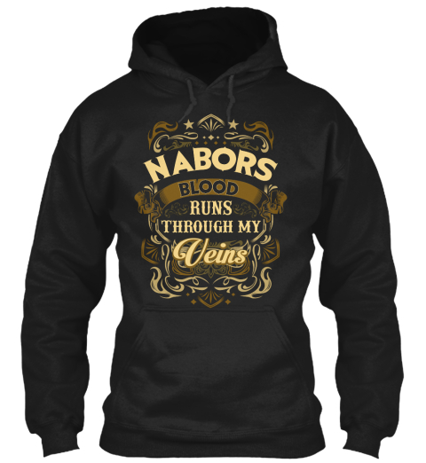 Nabors Blood Run Through My Veins Black Sweatshirt Front