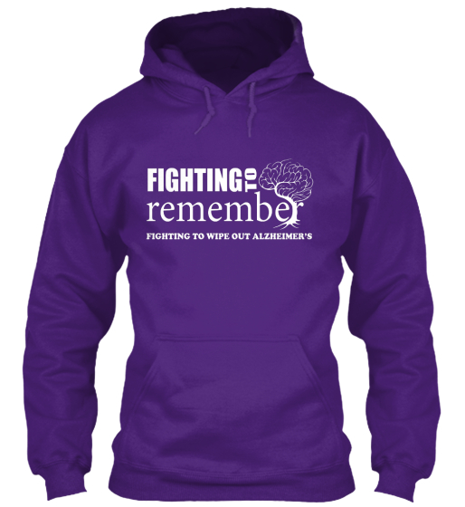 Fighting To Remember Fighting To Wipe Out Alzheimers Sweatshirt Front