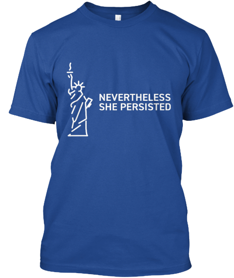 Nevertheless She Persisted Deep Royal T-Shirt Front