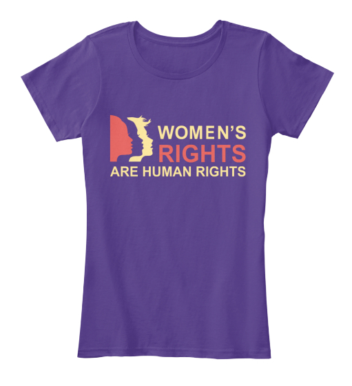 Women's Rights Are Human Rights Women's T-Shirt Front