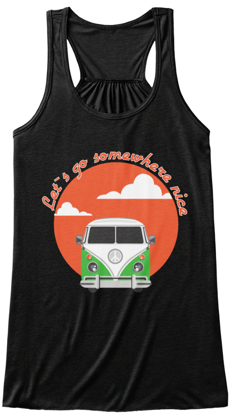Lets Go Somewhere Nice Black Women's Tank Top Front