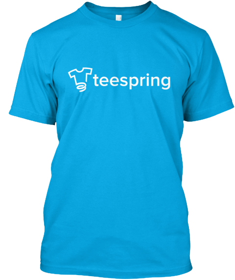Teespring 39 S First Private Label Tee T Shirt Teespring