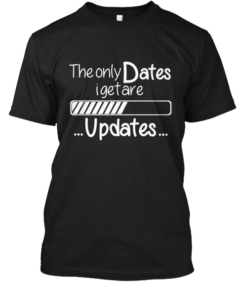The Only Dates Igetare Updates Black T-Shirt Front