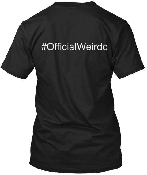 #Official Weirdo Black T-Shirt Back