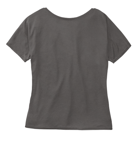 #A Day Without A Woman Tshirt Dark Grey Heather Women's T-Shirt Back