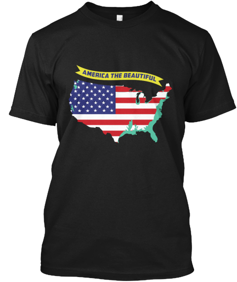 America The Beautiful Black T-Shirt Front