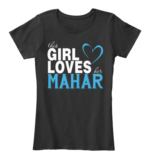 This Girl Loves Her Mahar. Customizable Name Black T-Shirt Front
