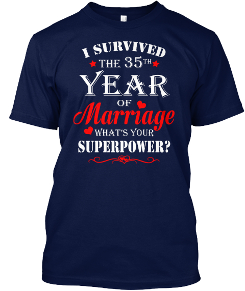 35 Years Wedding Anniversary Gift Shirt Navy T-Shirt Front
