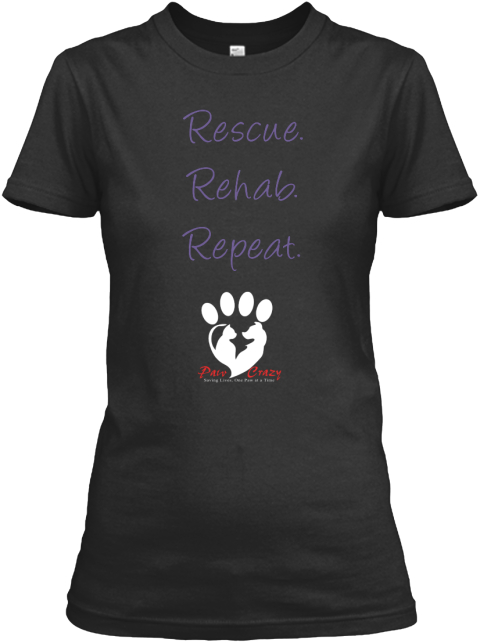 Rescue Rehab Repeat Paw Crazy Black Women's T-Shirt Front