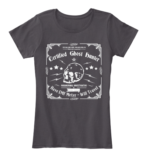 Womens   Certified Ghost Hunter T Shirt  Heathered Charcoal  Women's T-Shirt Front