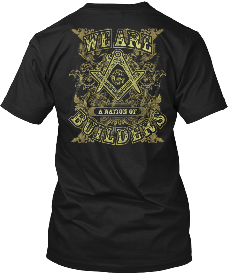We Arw A Nation Of Builders T-Shirt Back