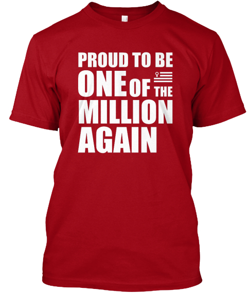Proud To Be One Of The Million Tshirt Deep Red T-Shirt Front